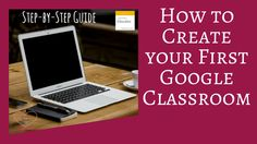 Step-by-step guide - Create Google Classroom