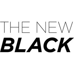 The New Black Text ❤ liked on Polyvore featuring text, words, fillers, quotes, backgrounds, articles, headlines, magazine, phrase and saying