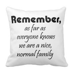 Funny quotes family gifts humor joke throw pillows
