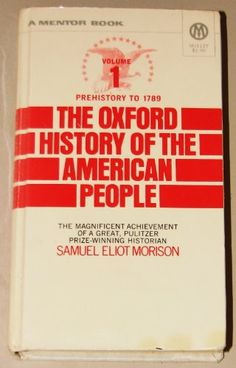 The Oxford History of the American People: Prehistory to 1789 (A Mentor Book, Volume 1) by Samuel Eliot Morison http://www.amazon.com/dp/B000E0CFPY/ref=cm_sw_r_pi_dp_fEZZtb15ADCZCAQY