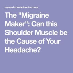 """Natural Headache Remedies The """"Migraine Maker"""": Can this Shoulder Muscle be the Cause of Your Headache?— I swear it affects me! Headache Cure, Oil For Headache, Migraine Relief, Tension Headache, Pain Relief, Migraine Remedy, Severe Headache, Natural Remedies For Stress, Health"""