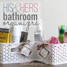 Keep yours and his things tidy with this idea! His and Her Bathroom Organizers at orgjunkie.com