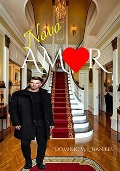 Novo Amor: Continuação do livro: Meu vício é você - eBooks na Amazon.com.br