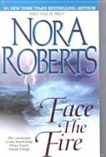 Face The Fire from Nora Roberts Bewitching trilogy,