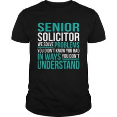 SENIOR SOLICITOR T Shirts, Hoodies, Sweatshirts. BUY NOW ==►…