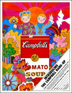 In 1968, Campbells soup bypassed Andy Warhol, married the styles of Peter Max and Mabel Lucie Attwell and got psychedelic all on its own with this super groovy ad.