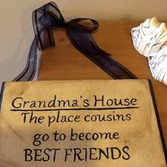 Grandma's house the place cousins go to become best friends