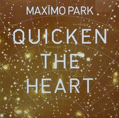 Maxïmo Park - Quicken The Heart (Vinyl, LP, Album) at Discogs