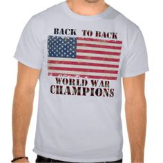 This T-shirt is so fantastic, is colour grey, is made un the USA, in the chets has the flag from USA and have words say: BACK TO BACK...WORLD WAR CHAMPOINS, the costs is $300