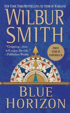BLUE HORIZON (Courtney Family Adventures) by Wilbur Smith - http://www.amazon.com/gp/product/B0026UNZRM/ref=cm_sw_r_pi_alp_ul02qb0A7M55Q