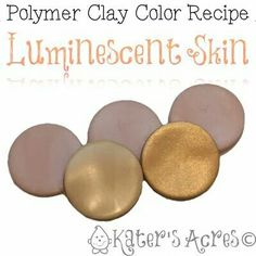 polymer clay color mix - luminescent skin.