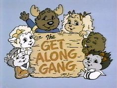 the get along gang! I had their books on tape! I remember the Get Along Gang & The Case of the Missing Caboose. We bought it at Sears