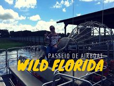 Carol Capel em Wild Florida: Passeio de Airboat!