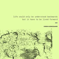 """""""Life could only be understood backwards, but it have to be lived forward. Soren Kierkegaard, Monday Motivation, Me Quotes, Wish, Instagram, Ego Quotes"""
