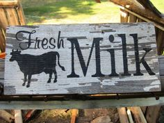 Fresh Milk Sign Chippy Paint Sign Cow Sign Dairy Sign Made In