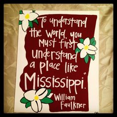 Mississippi is my home state