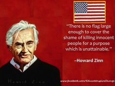 Evaluate one of Zinn's statement?