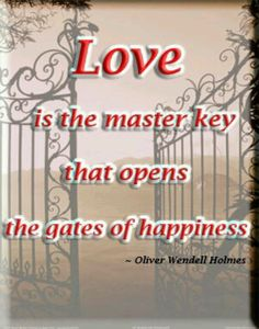 Love holds the master key! <3<3
