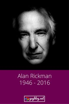Alan Rickman (1946 - 2016) was a GREAT actor, accomplished director, and humble man. He will be missed.