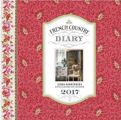 French Country Diary 2017 Calendar