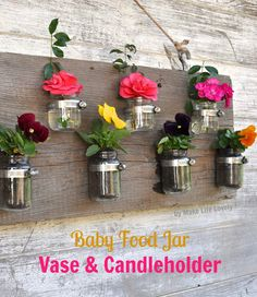 DIY Baby food jar vase and candle holders #DIY #garden
