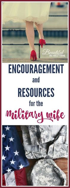 Encouragement and resources for the military wife: from my six years as an active duty army wife > veteran wife - army wife - military spouse - milspouse #milspouse