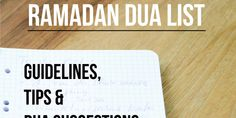 RAMADAN DUA LIST – Guidelines, Tips & Dua Suggestions | The Ideal Muslimah