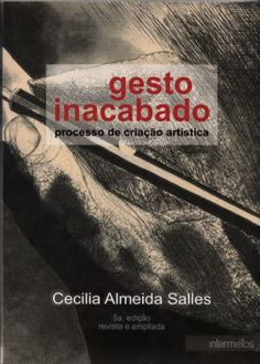GESTO INACABADO - PROCESSO DE CRIAÇAO ARTISTICA