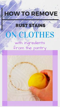 How to remove rust stains on clothes with ingredients from the pantry