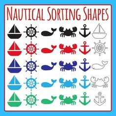 Nautical or Sea Themed Shapes for Sorting or Classifying - 30 pieces of clip art in a pack or bundle for your worksheets or educational resources.  All images or pictures are high resolution so you can have large illustrations of them and they'll still be clean and beautiful.Images are in PNG format with a transparent background (there aren't white areas around the outside edge) so they can be dropped into your documents easily, and layered with text or other images.