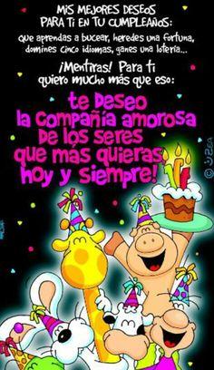 Te deseo un feliz cumpleaños - Continue reading → Spanish Birthday Wishes, Happy Birthday Wishes, Friend Birthday, Birthday Greetings, Birthday Quotes For Him, Happy Birthday Images, Happy B Day, Birthdays, Funny