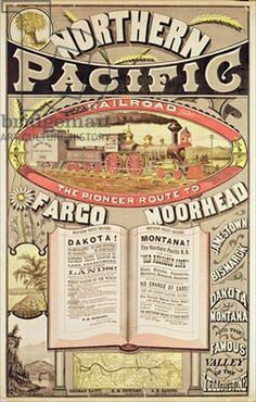 """Northern Pacific Railroad: """"The Pioneer Route to Fargo, Moorhead"""" Fargo Moorhead, Chicago History Museum, Train Posters, Train Art, Vintage Labels, Vintage Signs, Vintage Advertisements, Advertising Signs, Vintage Travel Posters"""