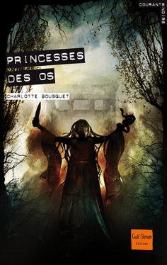 Princesses des os  Auteur : BOUSQUET Charlotte Illustrateur : POLICE Aurélien