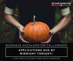 Apply for #BusinessAccelerator Fellowship by tonight, any later and your application might turn into a pumpkin! http://clarkhulingsfund.org/accelerator/ #art