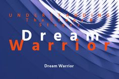 DREAM WARRIOR RECOVERY