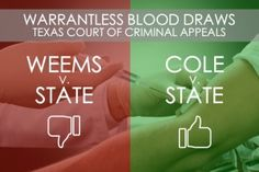 Two New Warrantless Blood Draw Opinions; Two Different Results