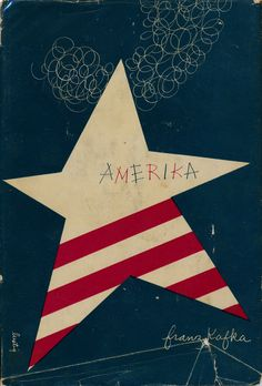 Scott Lindberg Follow Amerika cover by Alvin Lustig  An Alvin Lustig dust jacket design.   Amerika by Franz Kafka. New Directions, 1946.
