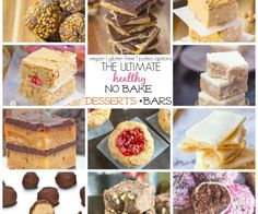 Healthy No Bake Desserts and Bars which ALL take less than 10 minutes and are healthy for you! {Vegan, gluten free, high protein + paleo options!}