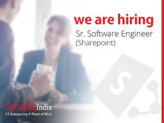 Current Opening for Sr.Software Engineer (Sharepoint) : Synapseindia currently hiring for the Sr. Software Engineer (Sharepont) .