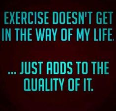 Being fit ups your quality of life!! Make it happen!!