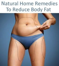 Top 10 Natural Home Remedies To Reduce Body Fat
