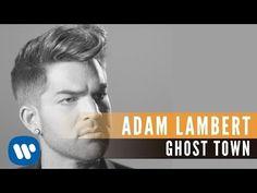 Adam Lambert - Ghost Town (Official Video)