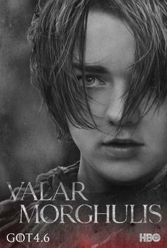 "Arya Stark | Community Post: These New ""Game Of Thrones"" Posters Will Give You A Sense Of Foreboding"