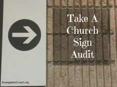 Follow your own church signs to verify that your first time visitors can find the basic rooms in your church. Do a short church signage audit this weekend.