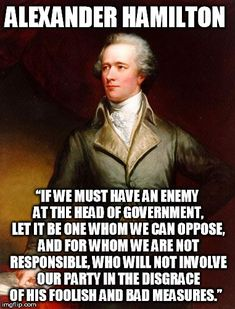 Alexander Hamilton Quotes Classy Alexander Hamilton Quotes  Bing Images  Be Ready  Pinterest
