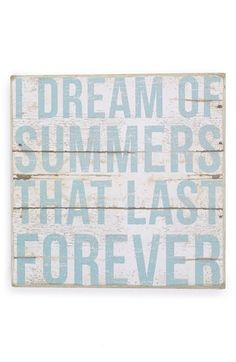 Primitives by Kathy 'I Dream of Summers that Last Forever' Box Sign available at #Nordstrom