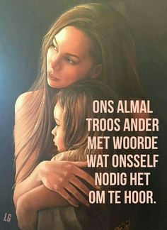 Ons almal troos ander met woorde wat onsself nodig het... #Afrikaans  __[Lize Grobler] #RandomTruths #Heartaches&Hardships #giveOut Falling In Love Quotes, Afrikaans Quotes, My Diary, Birthday Wishes, Inspirational Quotes, Wisdom, Words, Tart, Dios