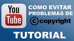 NUEVO   Como Evitar Problemas de Copyright Youtube Videos 2014
