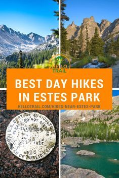 Discover the 10 best day hikes in Estes Park Colorado and Rocky Mountain National Park. Whether you explore Alberta Falls, Black Lake, Flattop Mountain or any others on the list you will leave with a smile on your face. #hikermnp #hellotrail