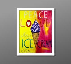 Frieden musst Du suchen. Liebe musst du fühlen. Eis kannst du schmecken. Ice Cream, Peace, Ice, Love, Kunst, No Churn Ice Cream, Icecream Craft, Sobriety, Gelato